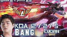 SKT T1 Bang 卢锡安 8.8排位比赛