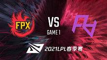 FPX vs RA_1_2021LPL春季赛常规赛