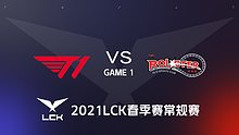 T1 vs KT#1-2021LCK春季赛常规赛第七周Day3