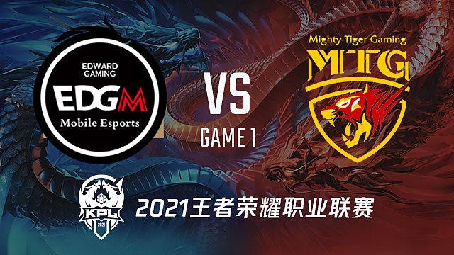 EDG.M vs MTG-1 KPL春季赛