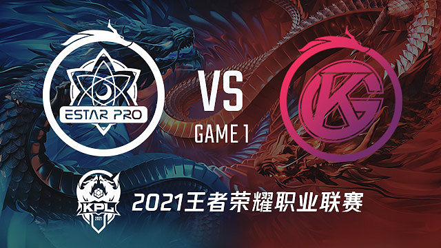 eStar vs GK-1 KPL春季赛